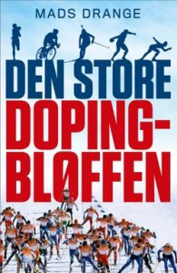 "Mads Drange: ""Den Store Dopingbløffen"" - 305 kroner hos Tanum (223 sider)"