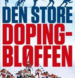 Bokanmeldelse: «Den Store Dopingbløffen» av Mads Drange